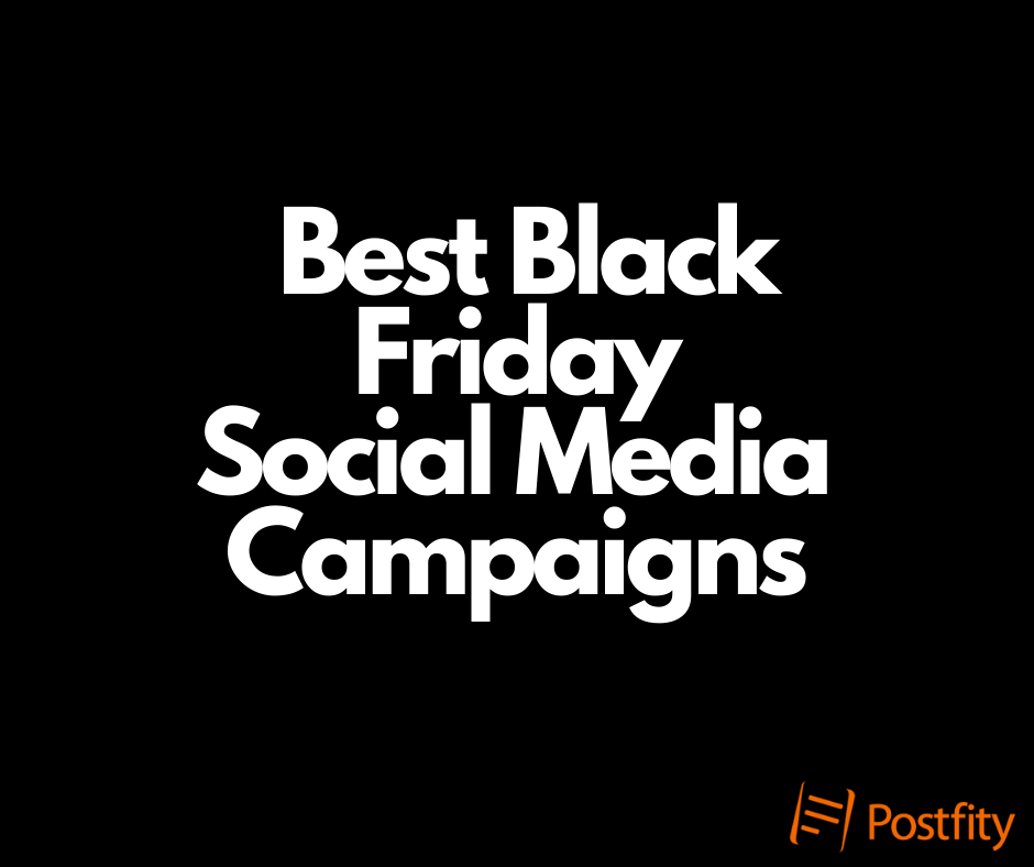 Best Black Friday Campaigns